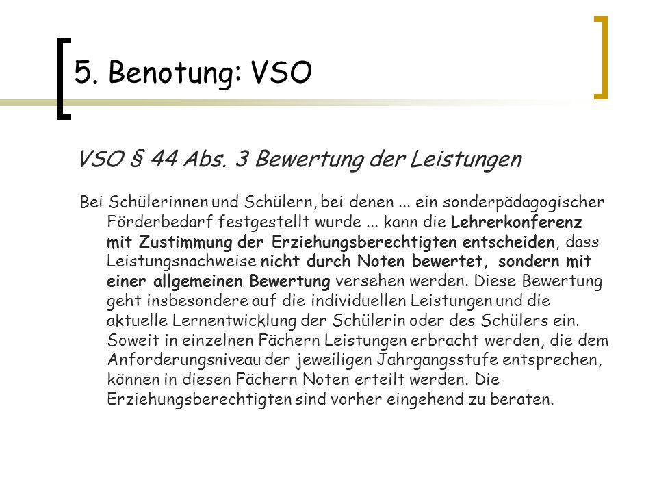 5. Benotung: VSO VSO § 44 Abs. 3 Bewertung der Leistungen