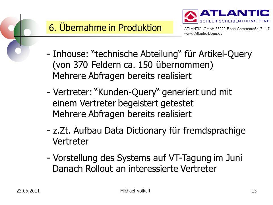 6. Übernahme in Produktion
