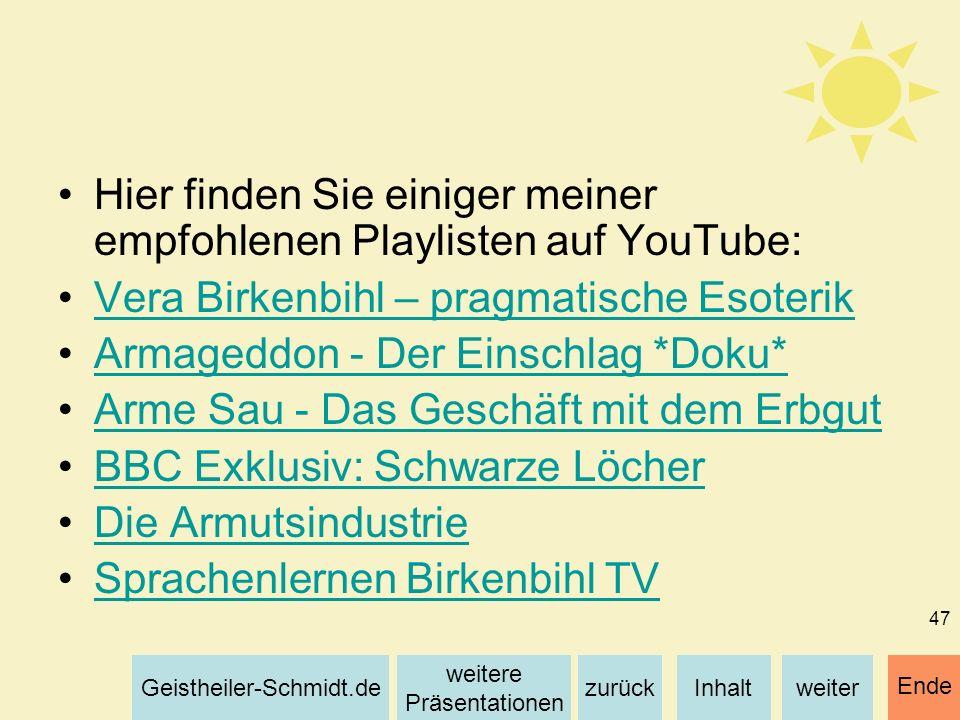 Hier finden Sie einiger meiner empfohlenen Playlisten auf YouTube: