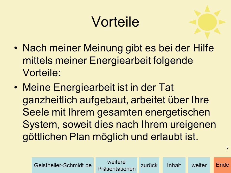 Vorteile Nach meiner Meinung gibt es bei der Hilfe mittels meiner Energiearbeit folgende Vorteile:
