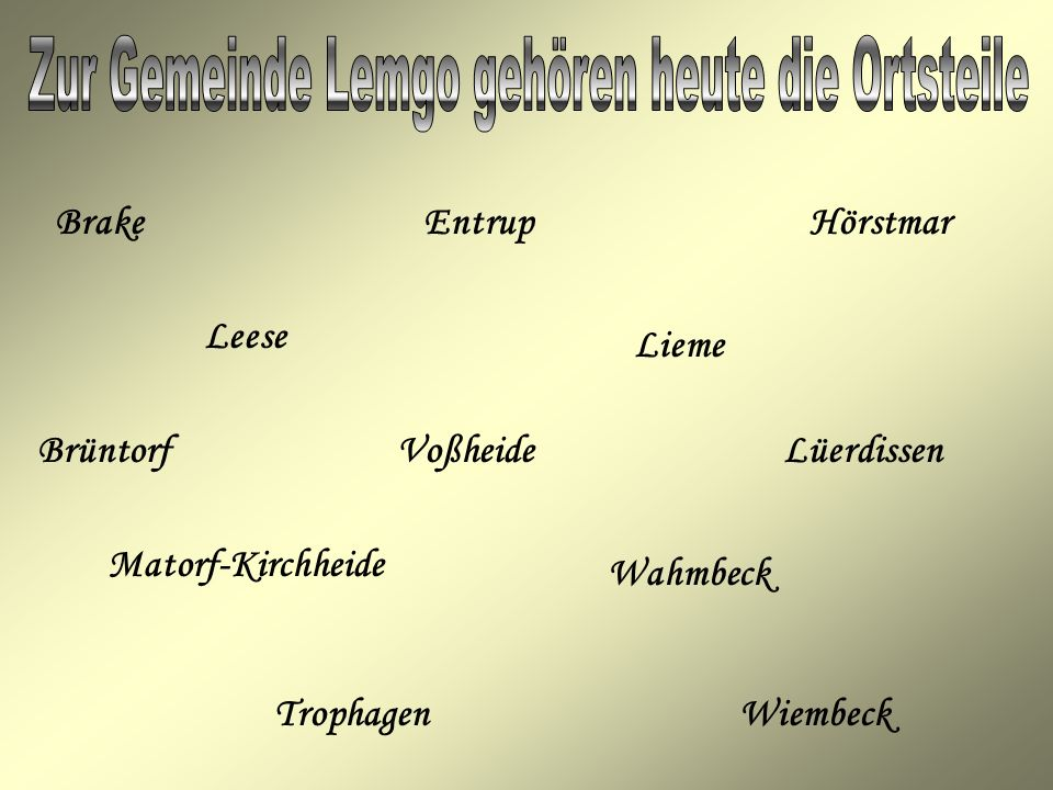Zur Gemeinde Lemgo gehören heute die Ortsteile