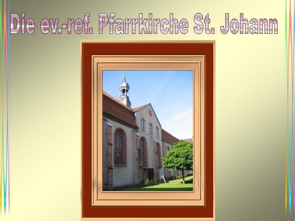 Die ev.-ref. Pfarrkirche St. Johann