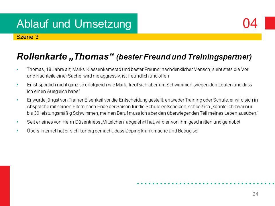 """Ablauf und Umsetzung Szene 3. Rollenkarte """"Thomas (bester Freund und Trainingspartner)"""