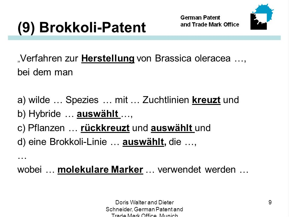 (9) Brokkoli-Patent bei dem man