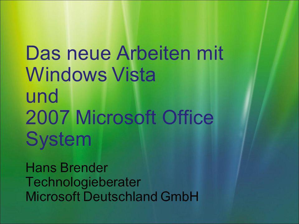 Das neue Arbeiten mit Windows Vista und 2007 Microsoft Office System