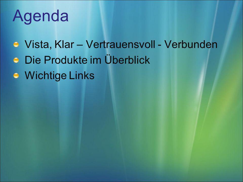 Agenda Vista, Klar – Vertrauensvoll - Verbunden