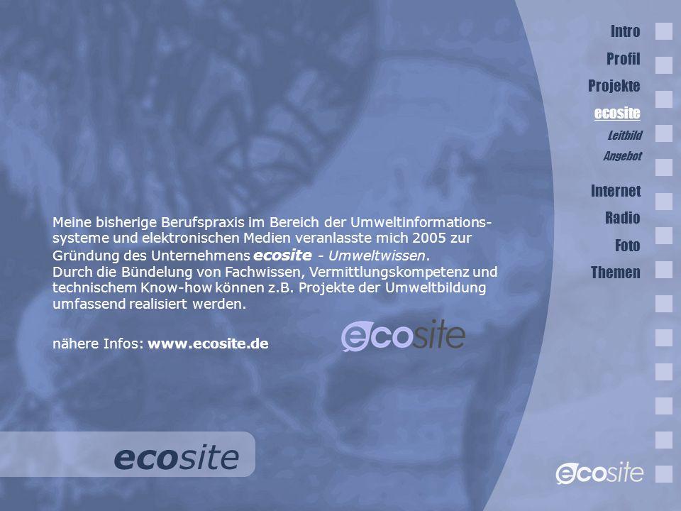 ecosite Intro Profil Projekte ecosite Internet Radio Foto Themen