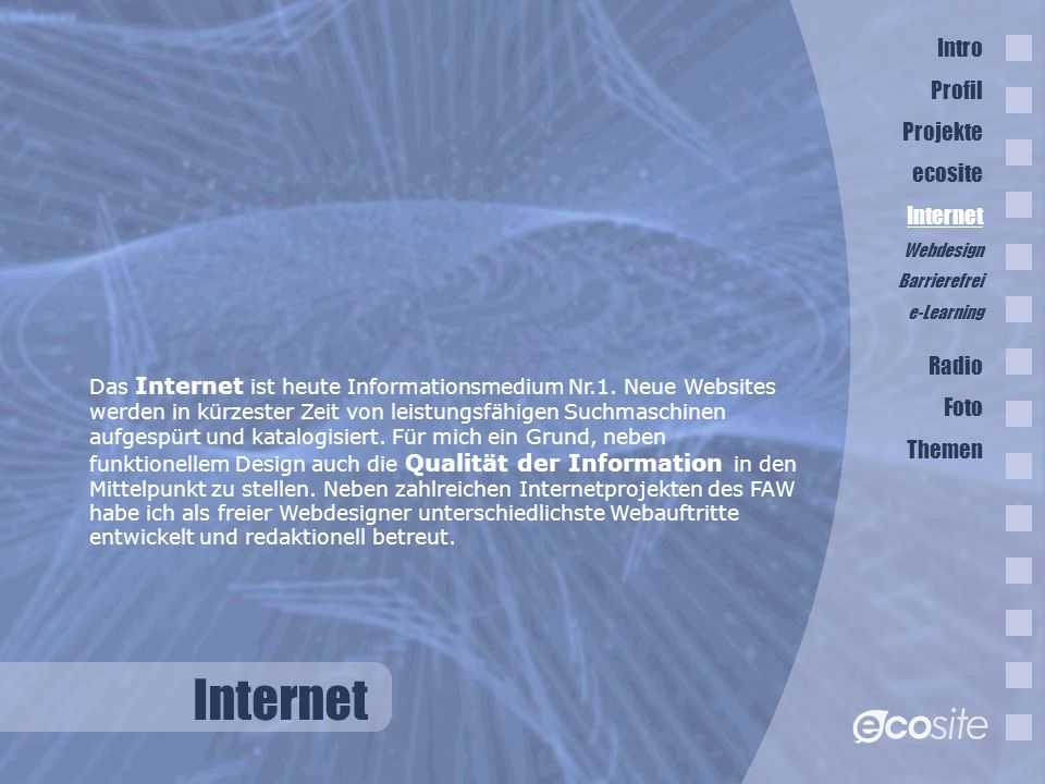 Internet Intro Profil Projekte ecosite Internet Radio Foto Themen