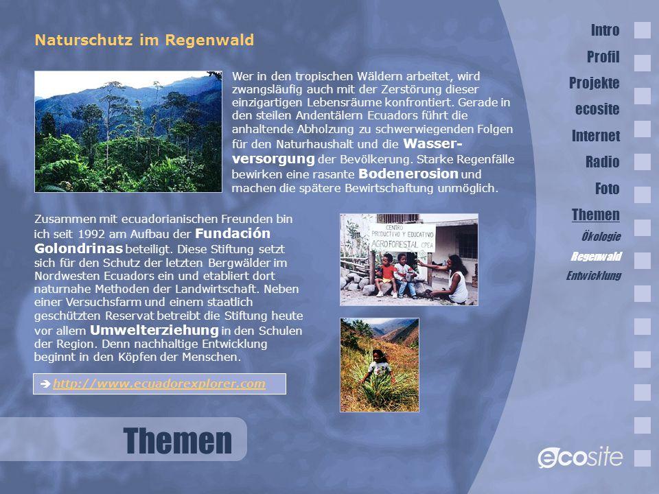 Themen Intro Naturschutz im Regenwald Profil Projekte ecosite Internet