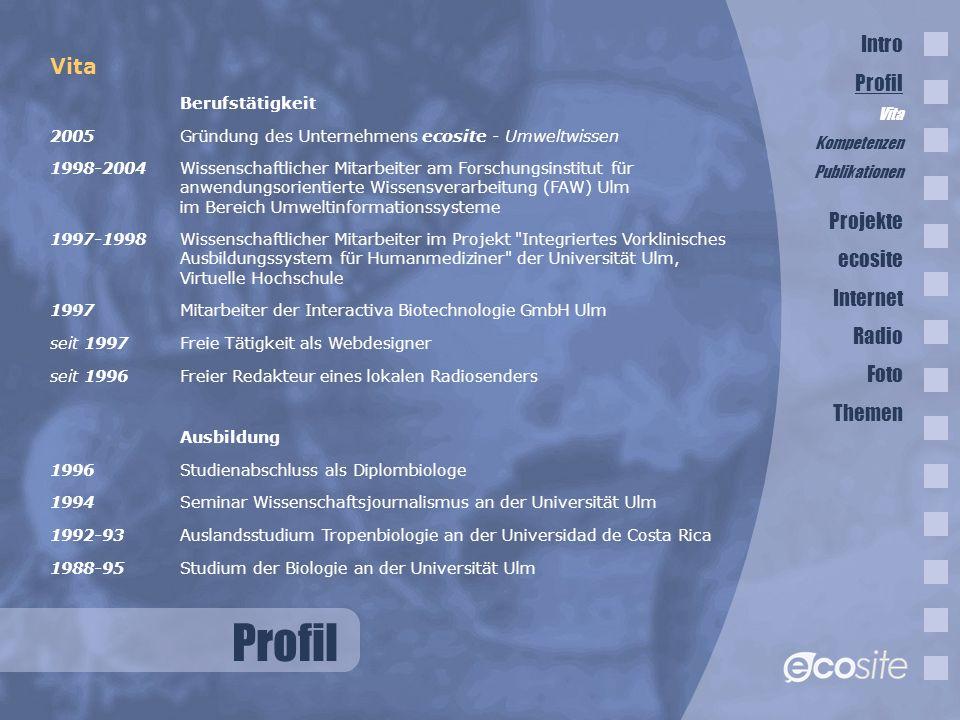 Profil Intro Profil Vita Projekte ecosite Internet Radio Foto Themen