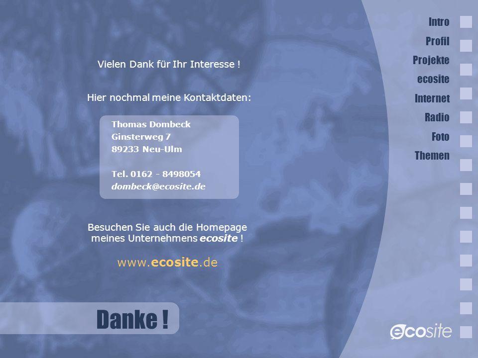 Danke ! www.ecosite.de Intro Profil Projekte ecosite Internet Radio