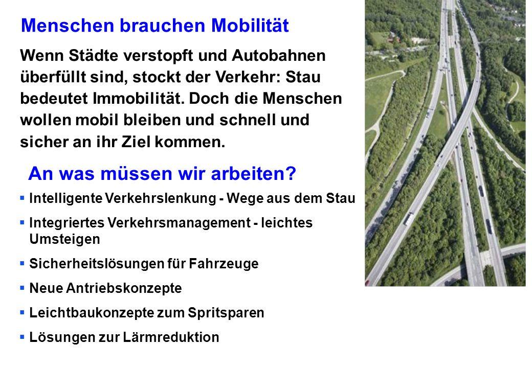 Menschen brauchen Mobilität