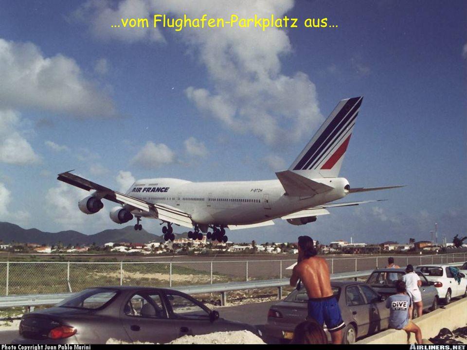…vom Flughafen-Parkplatz aus…