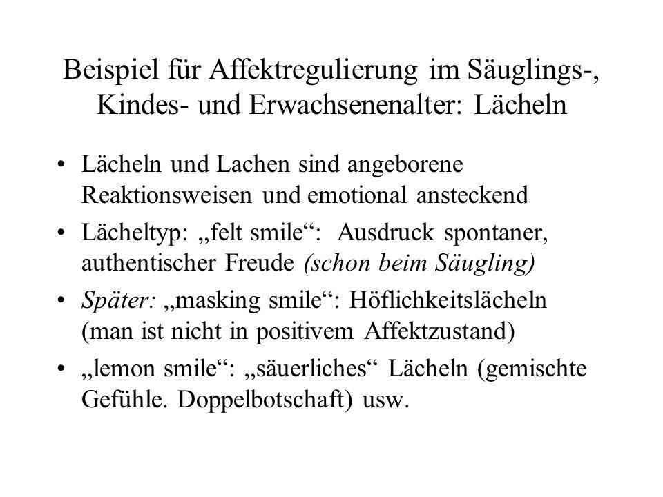 Beispiel für Affektregulierung im Säuglings-, Kindes- und Erwachsenenalter: Lächeln