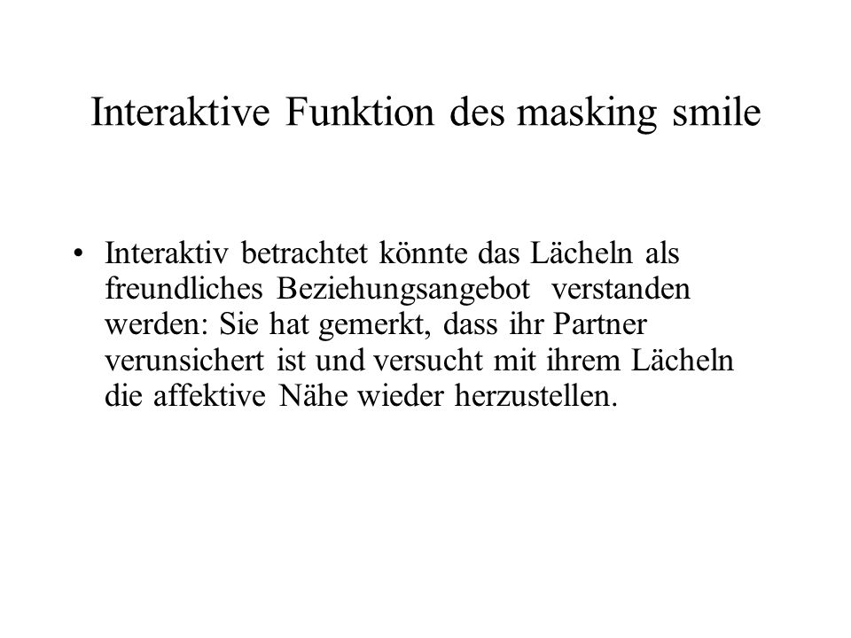 Interaktive Funktion des masking smile