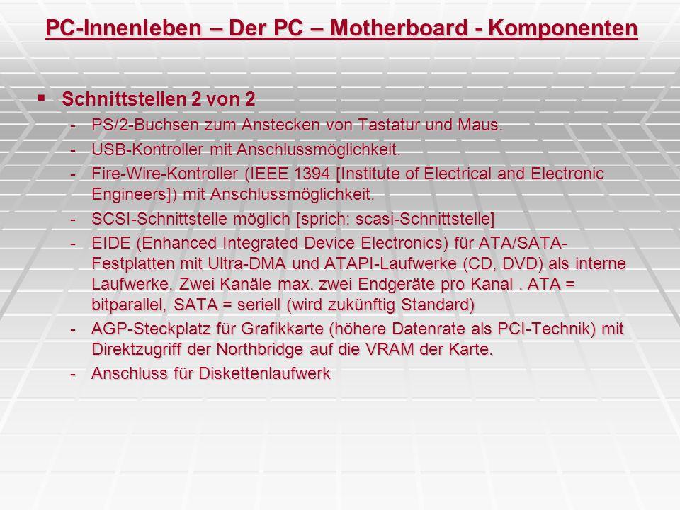 PC-Innenleben – Der PC – Motherboard - Komponenten