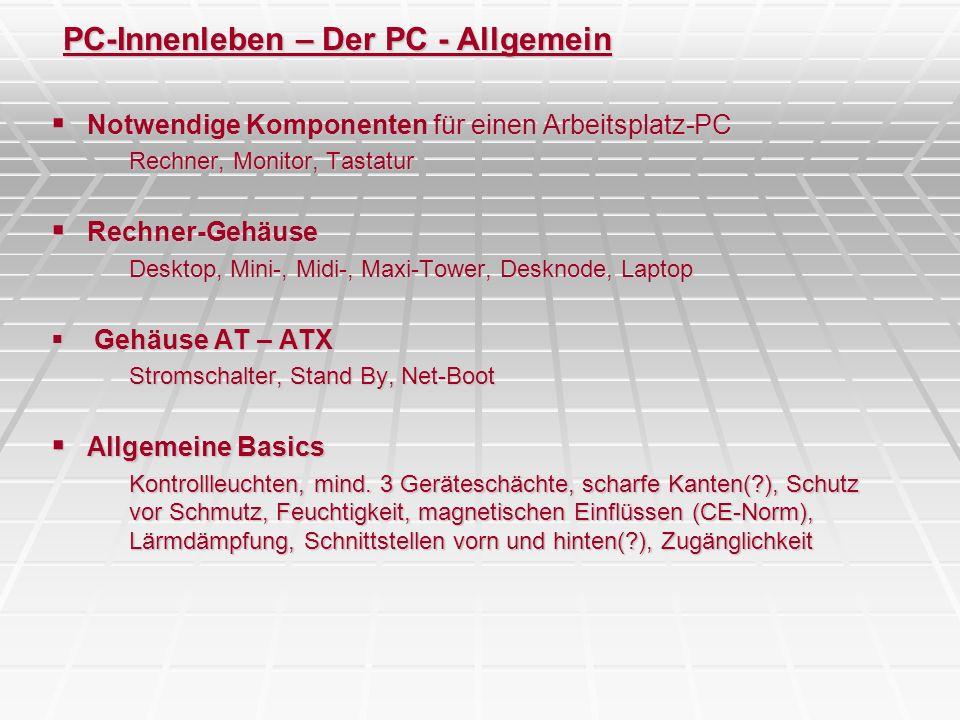 PC-Innenleben – Der PC - Allgemein