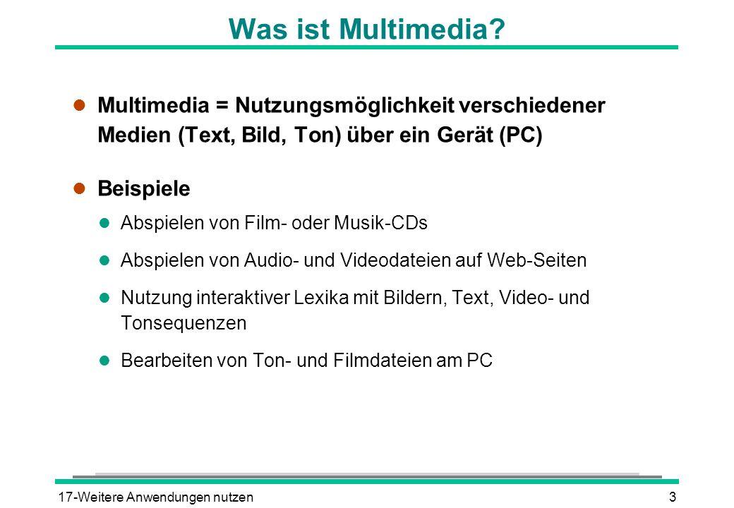 Was ist Multimedia Multimedia = Nutzungsmöglichkeit verschiedener Medien (Text, Bild, Ton) über ein Gerät (PC)