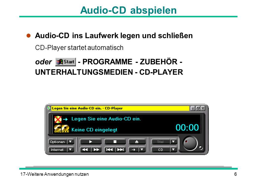 Audio-CD abspielen Audio-CD ins Laufwerk legen und schließen