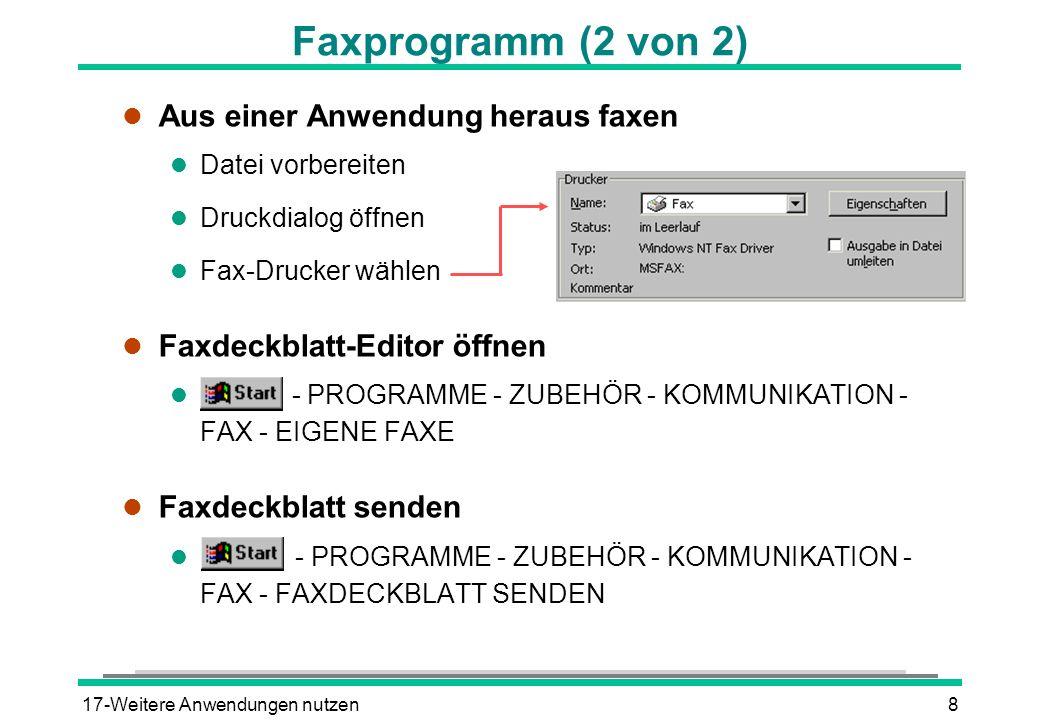 Faxprogramm (2 von 2) Aus einer Anwendung heraus faxen