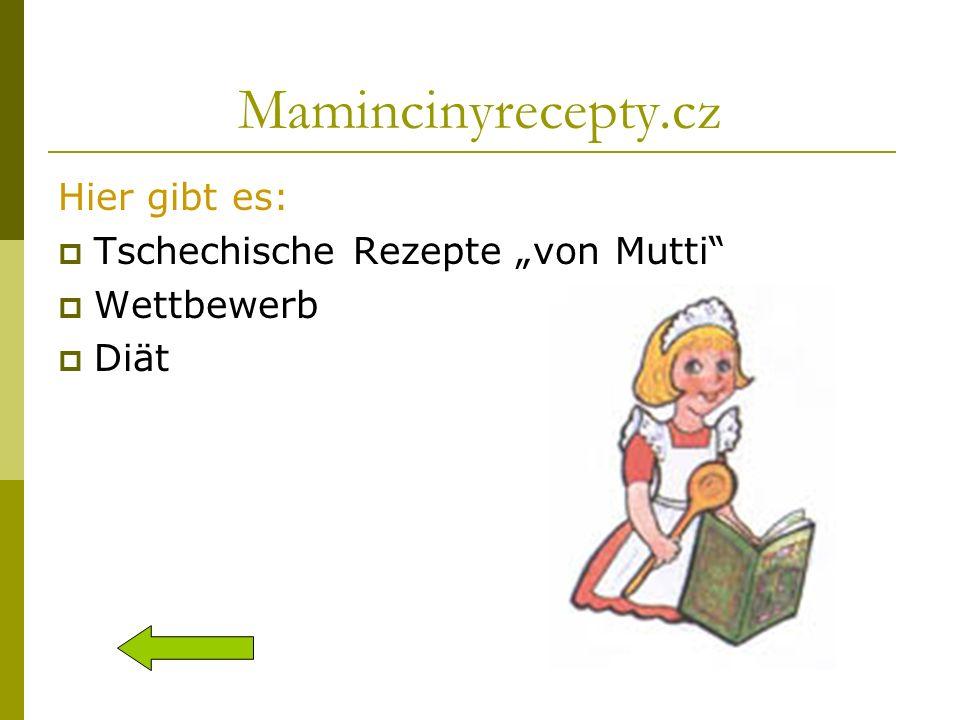 """Mamincinyrecepty.cz Hier gibt es: Tschechische Rezepte """"von Mutti"""