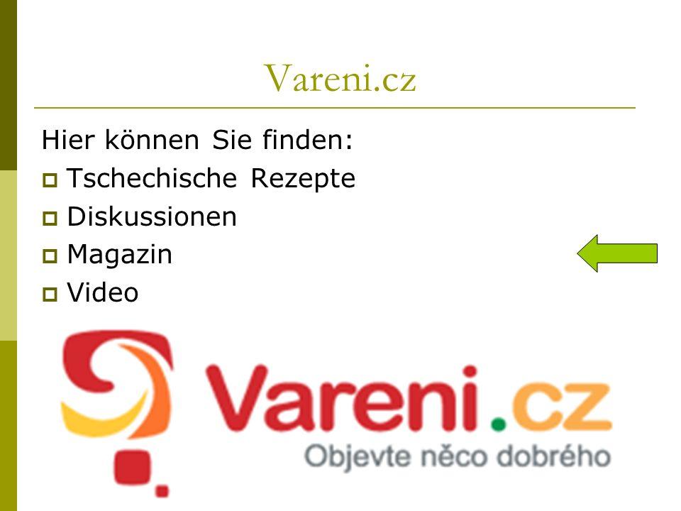 Vareni.cz Hier können Sie finden: Tschechische Rezepte Diskussionen
