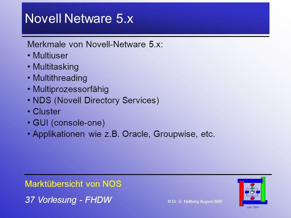 Novell Netware 5.x Merkmale von Novell-Netware 5.x: Multiuser
