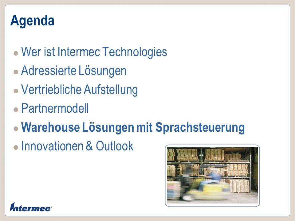 Agenda Wer ist Intermec Technologies Adressierte Lösungen