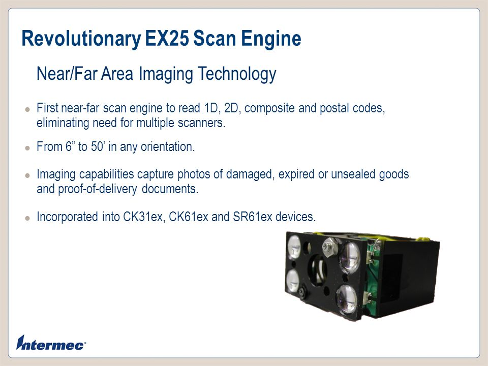Revolutionary EX25 Scan Engine