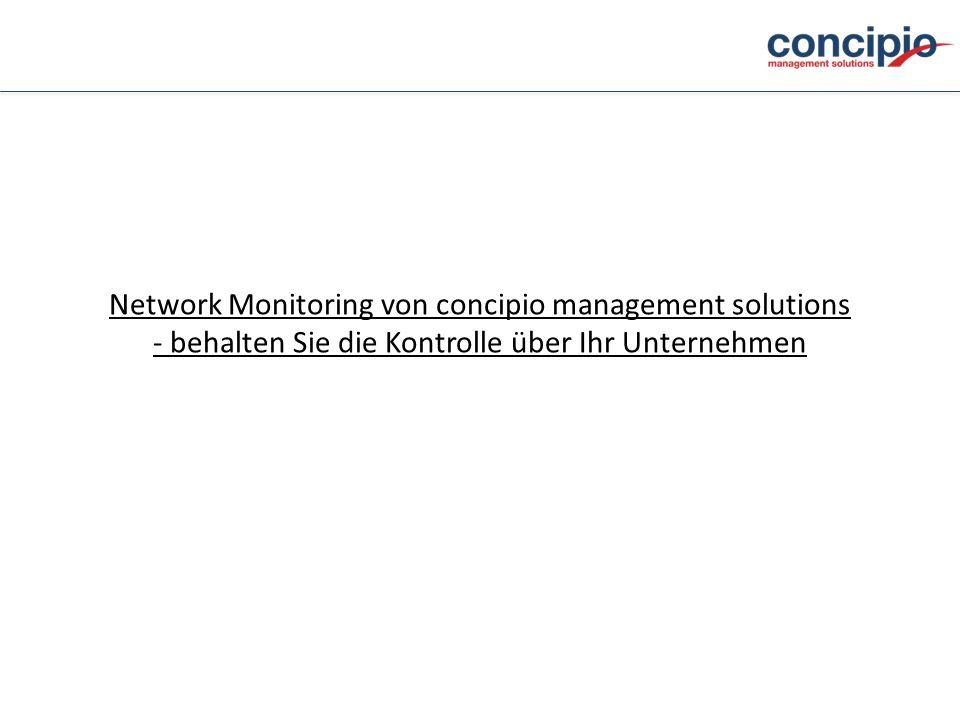 Network Monitoring von concipio management solutions - behalten Sie die Kontrolle über Ihr Unternehmen