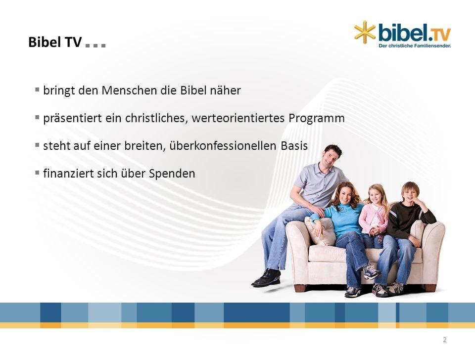 Bibel TV bringt den Menschen die Bibel näher
