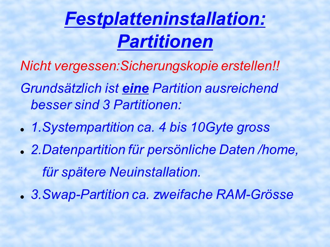 Festplatteninstallation: Partitionen