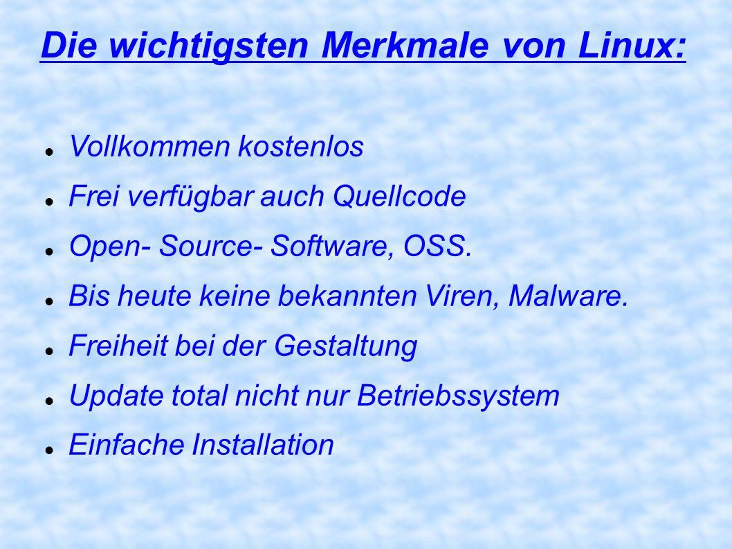 Die wichtigsten Merkmale von Linux: