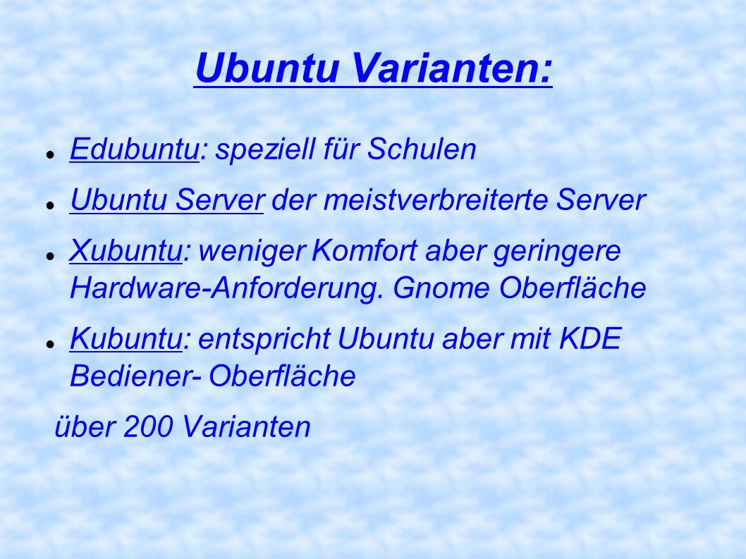 Ubuntu Varianten: Edubuntu: speziell für Schulen