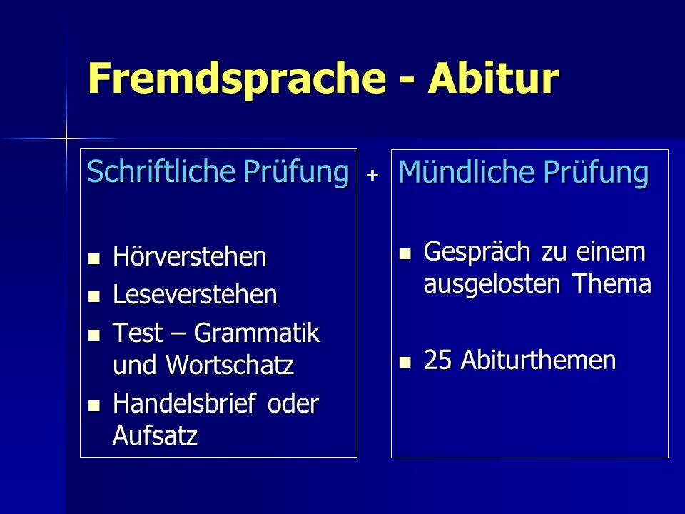 Fremdsprache - Abitur Schriftliche Prüfung Mündliche Prüfung
