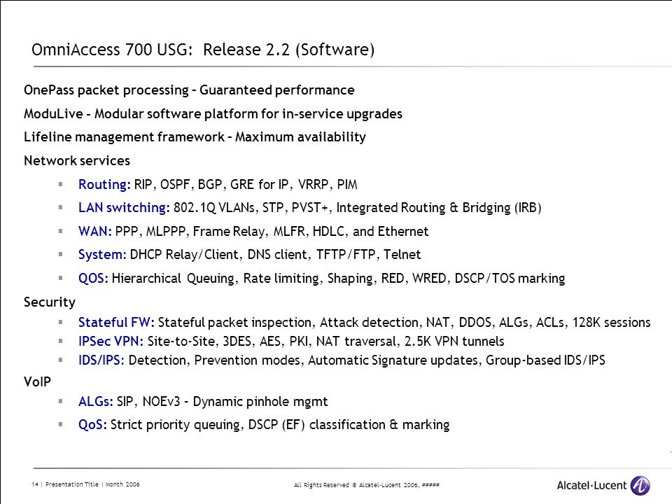 OmniAccess 700 USG: Release 2.2 (Software)