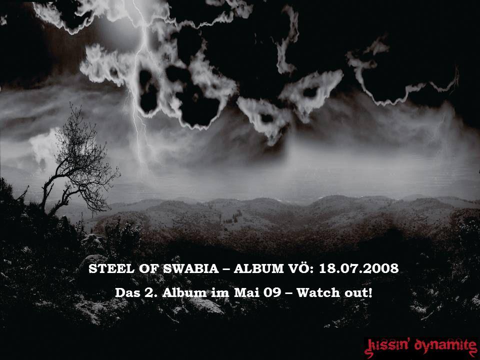 STEEL OF SWABIA – ALBUM VÖ: 18.07.2008