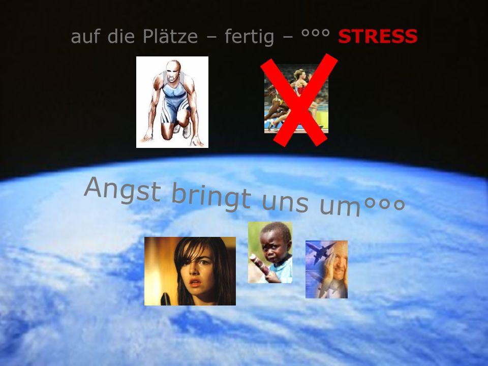 auf die Plätze – fertig – °°° STRESS