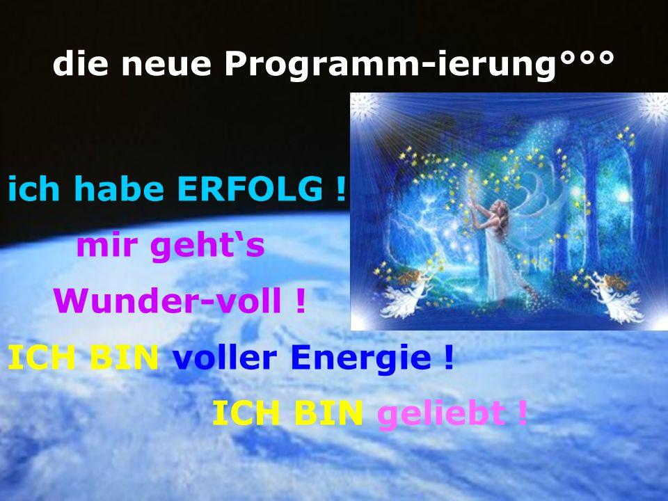 die neue Programm-ierung°°°
