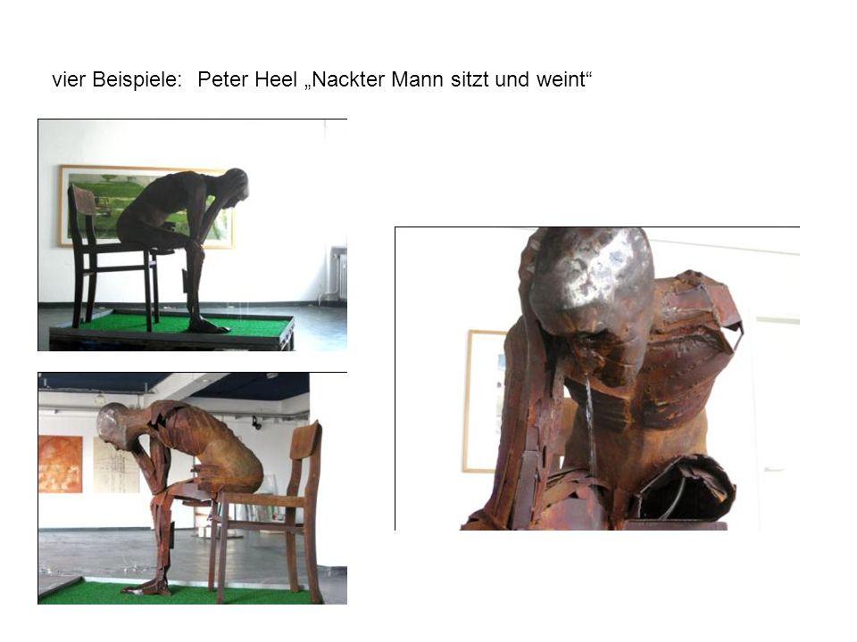 """vier Beispiele: Peter Heel """"Nackter Mann sitzt und weint"""
