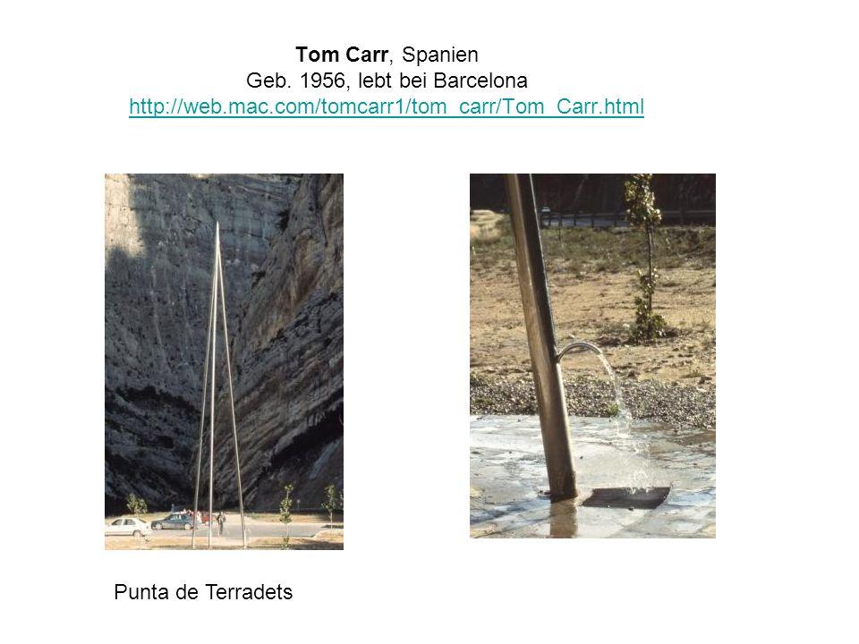 Tom Carr, Spanien Geb. 1956, lebt bei Barcelona http://web. mac