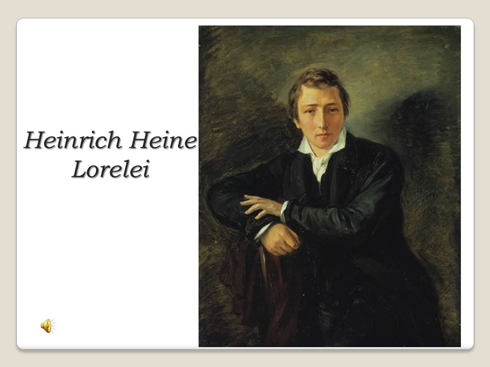 Heinrich Heine Lorelei
