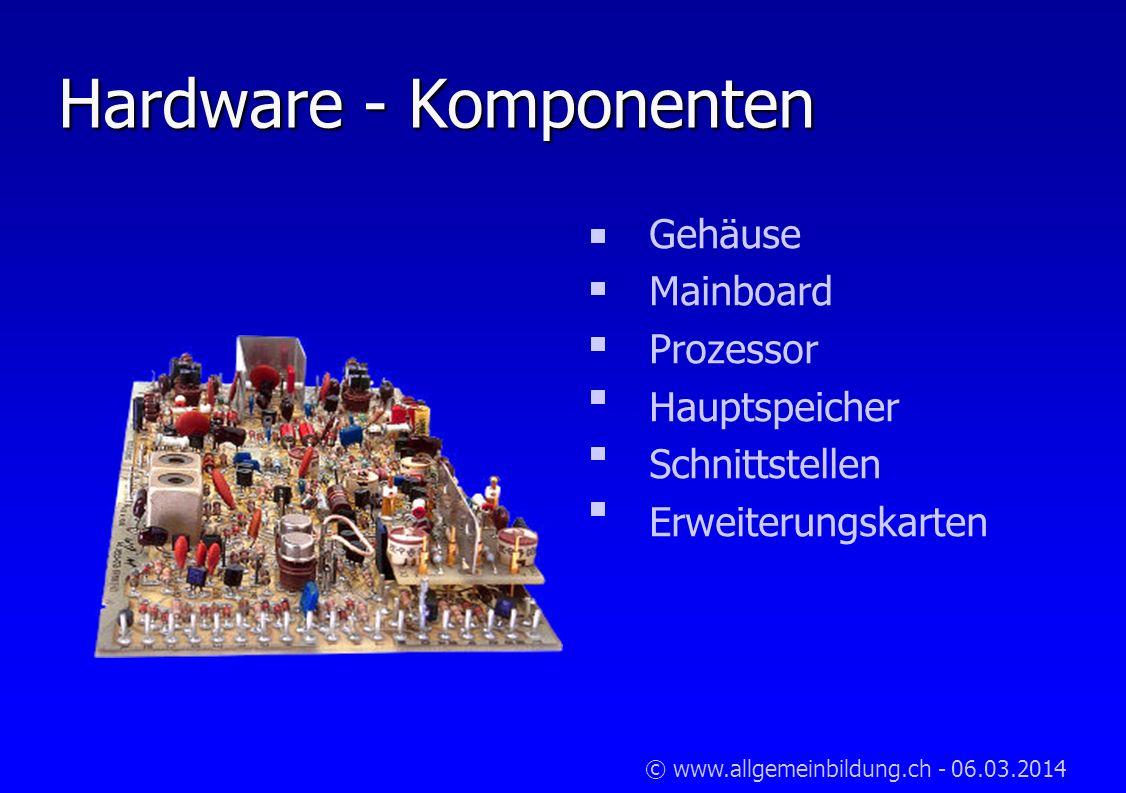 Hardware - Komponenten