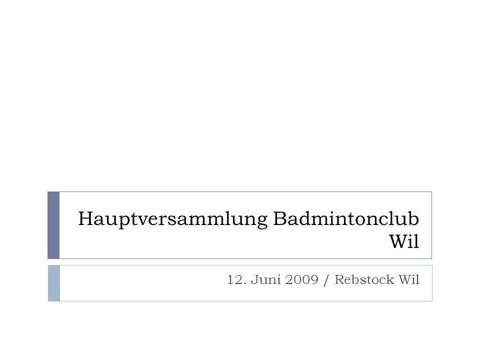 Hauptversammlung Badmintonclub Wil