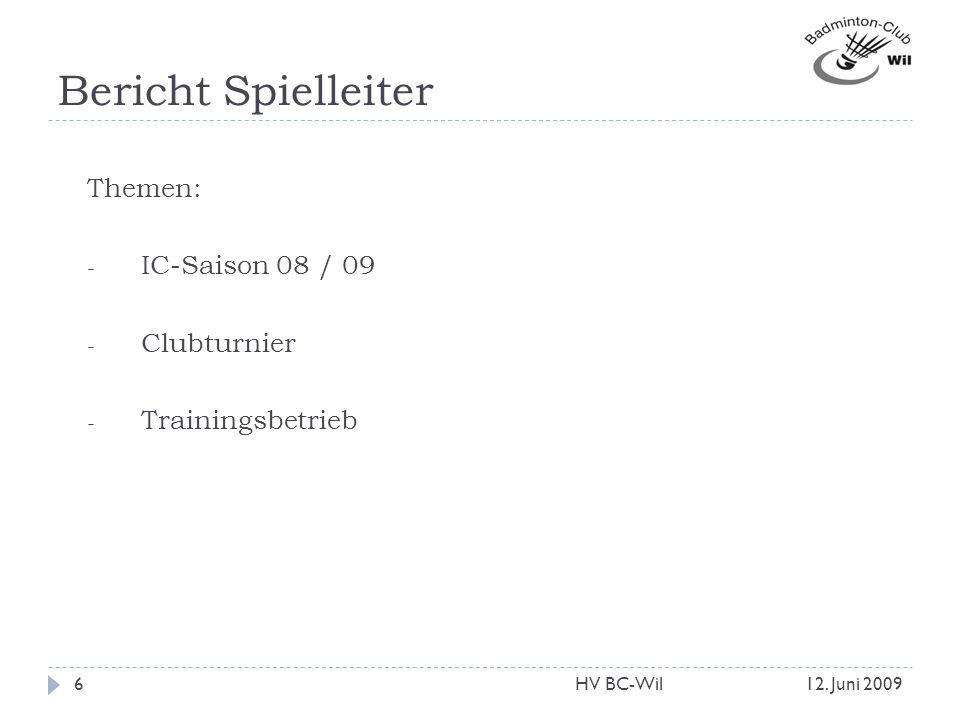 Bericht Spielleiter Themen: IC-Saison 08 / 09 Clubturnier