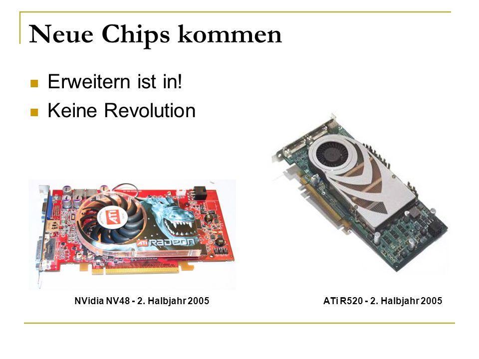Neue Chips kommen Erweitern ist in! Keine Revolution
