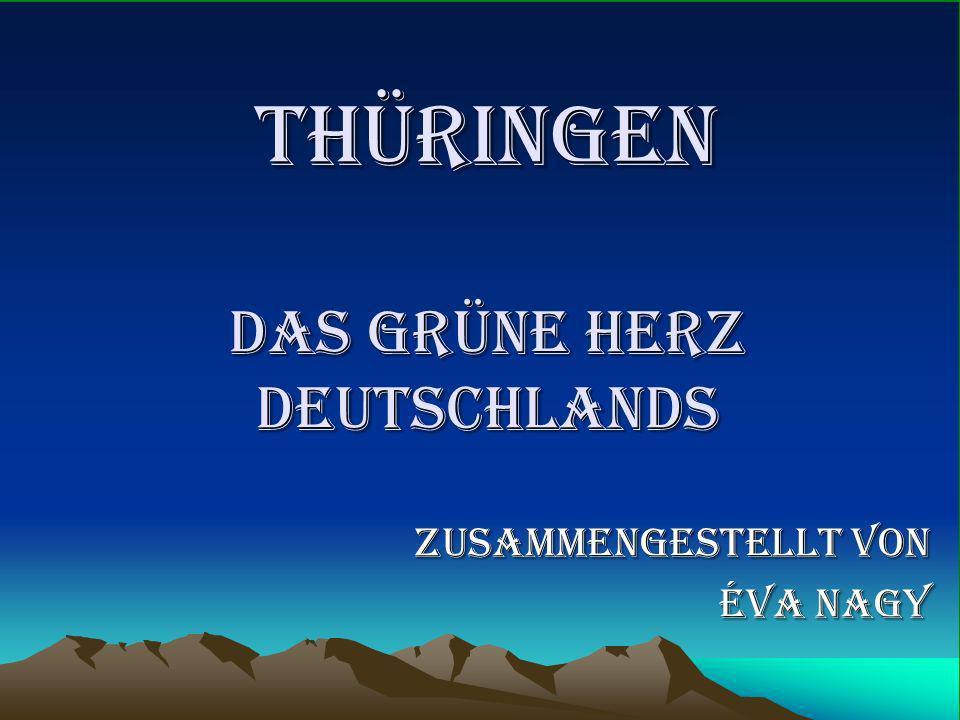 THÜRINGEN das grüne herz deutschlands