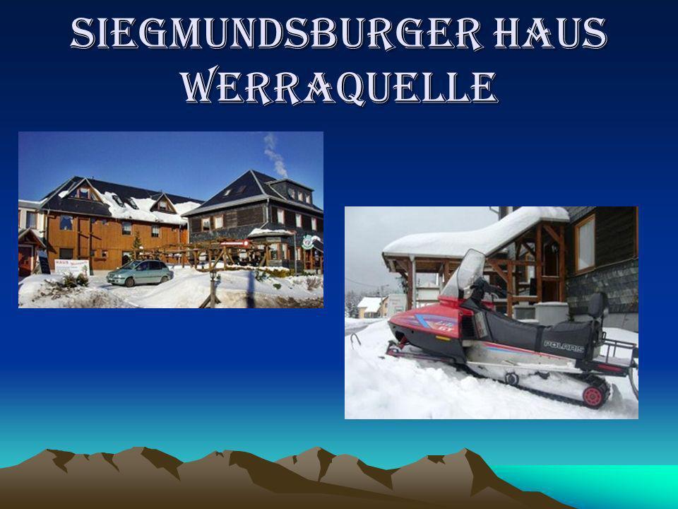 SIEGMUNDSBURGER HAUS WERRAQUELLE