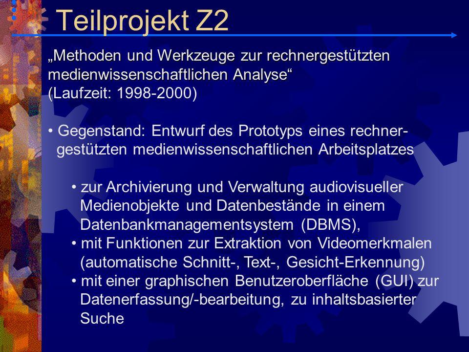"""Teilprojekt Z2 """"Methoden und Werkzeuge zur rechnergestützten medienwissenschaftlichen Analyse (Laufzeit: 1998-2000)"""