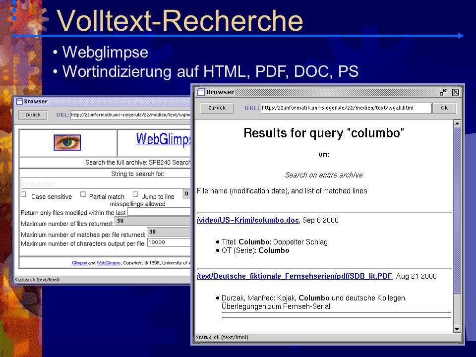 Volltext-Recherche Webglimpse Wortindizierung auf HTML, PDF, DOC, PS